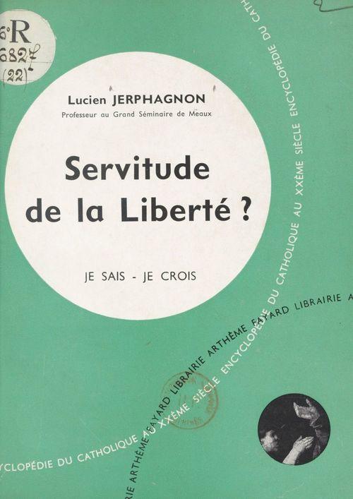 Les grandes vérités du salut (2)  - Lucien Jerphagnon