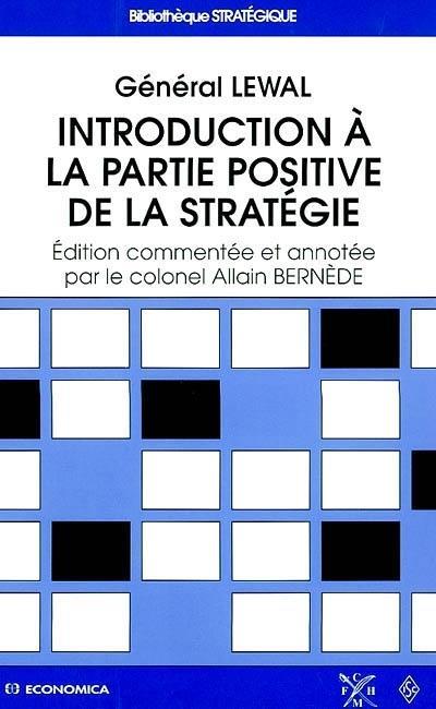 Introduction a la partie positive de la strategie