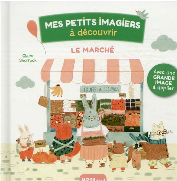 MES PETITS IMAGIERS A DECOUVRIR  -  LE MARCHE