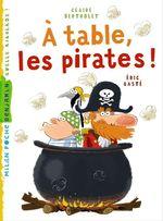 Vente EBooks : A table les pirates  - Claire Bertholet