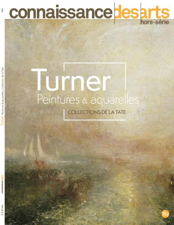 Connaissance des arts hors-serie n.895 ; turner, peintures & aquarelles, collections de la tate