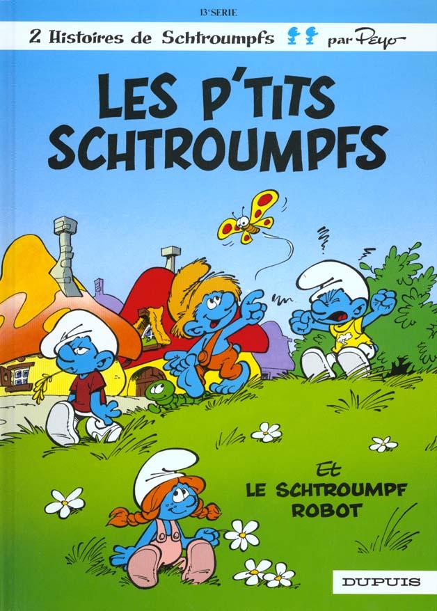Les Schtroumpfs T.13 ; Les P'Tits Schtroumpfs