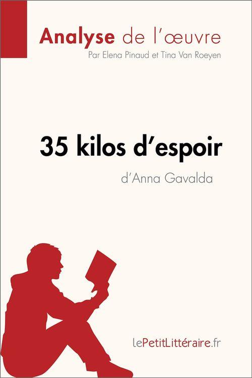 35 kilos d'espoir d'Anna Gavalda (Analyse de l'oeuvre)