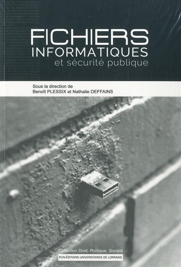 Fichiers informatiques et securite publique