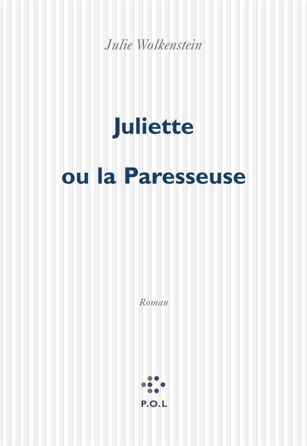 Juliette ou la paresseuse