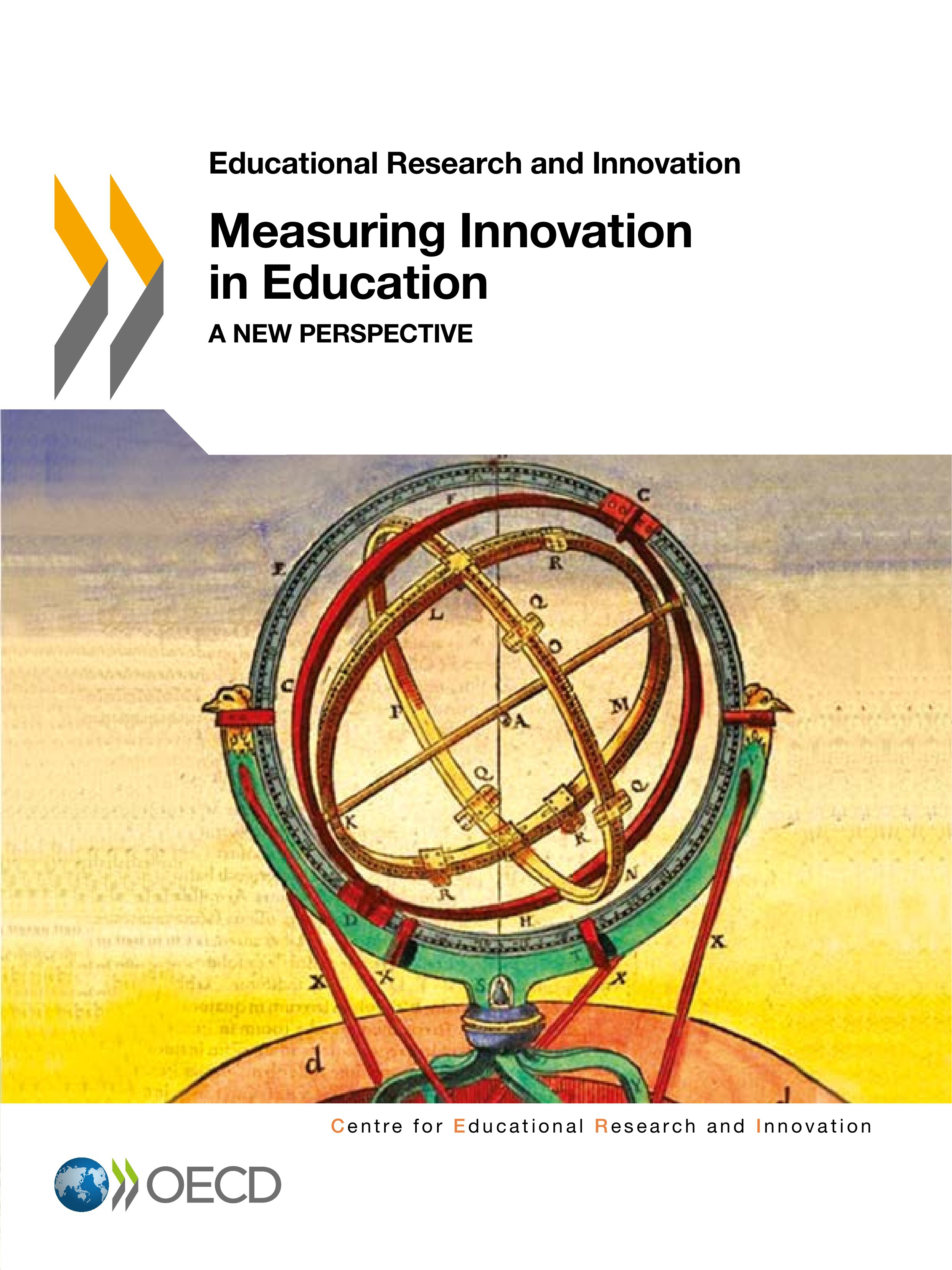 Measuring Innovation in Education ; a new perspective