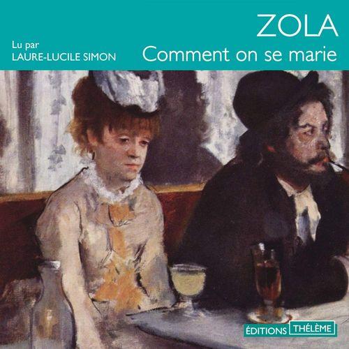 Vente AudioBook : Comment on se marie  - Émile Zola