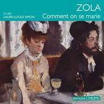 Vente AudioBook : Comment on se marie  - Zola Emile