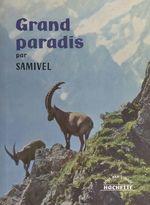 Vente Livre Numérique : Grand paradis  - Samivel