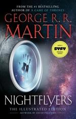 Nightflyers: The Illustrated Edition  - George R. R. Martin