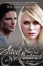 Vente Livre Numérique : Silver Shadows  - Richelle Mead