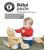 Vente EBooks : Bébé parle  - Christine Schilte - Marcel RUFO