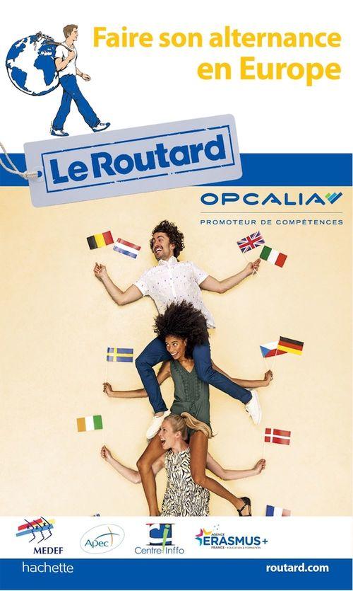 Guide du Routard ; faire son alternance en Europe