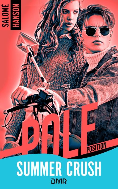 Pole Position - tome 1  - Salomé Hanson