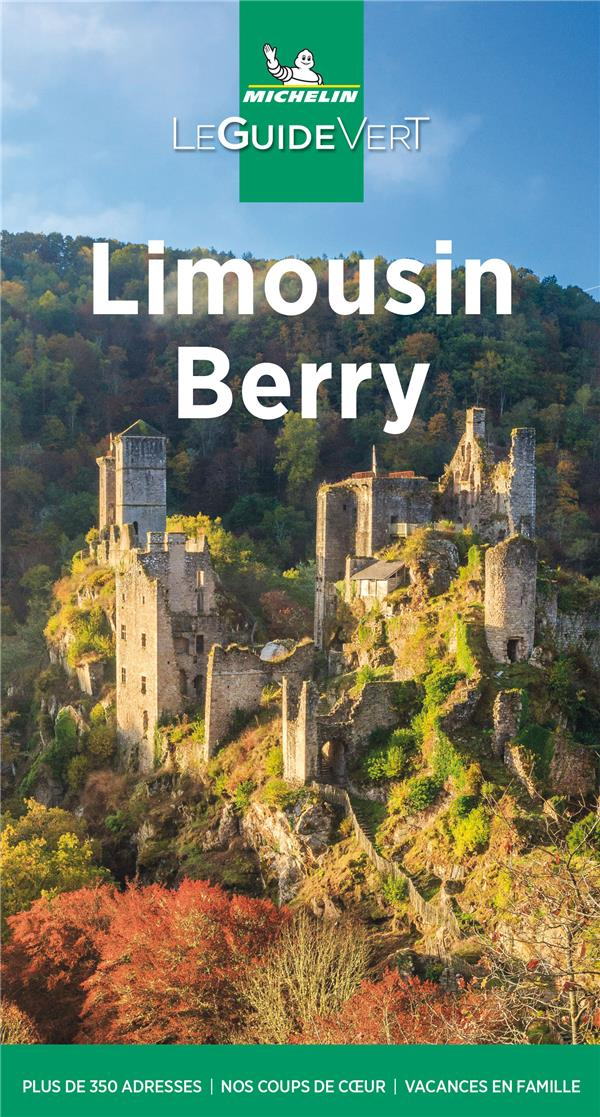 Le guide vert ; Limousin Berry (édition 2021)
