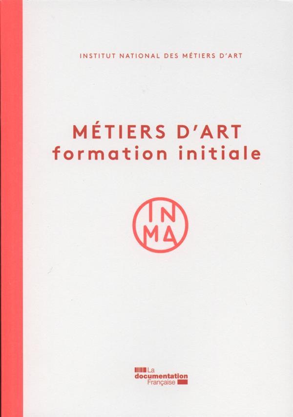 Métiers d'art ; formation initiale