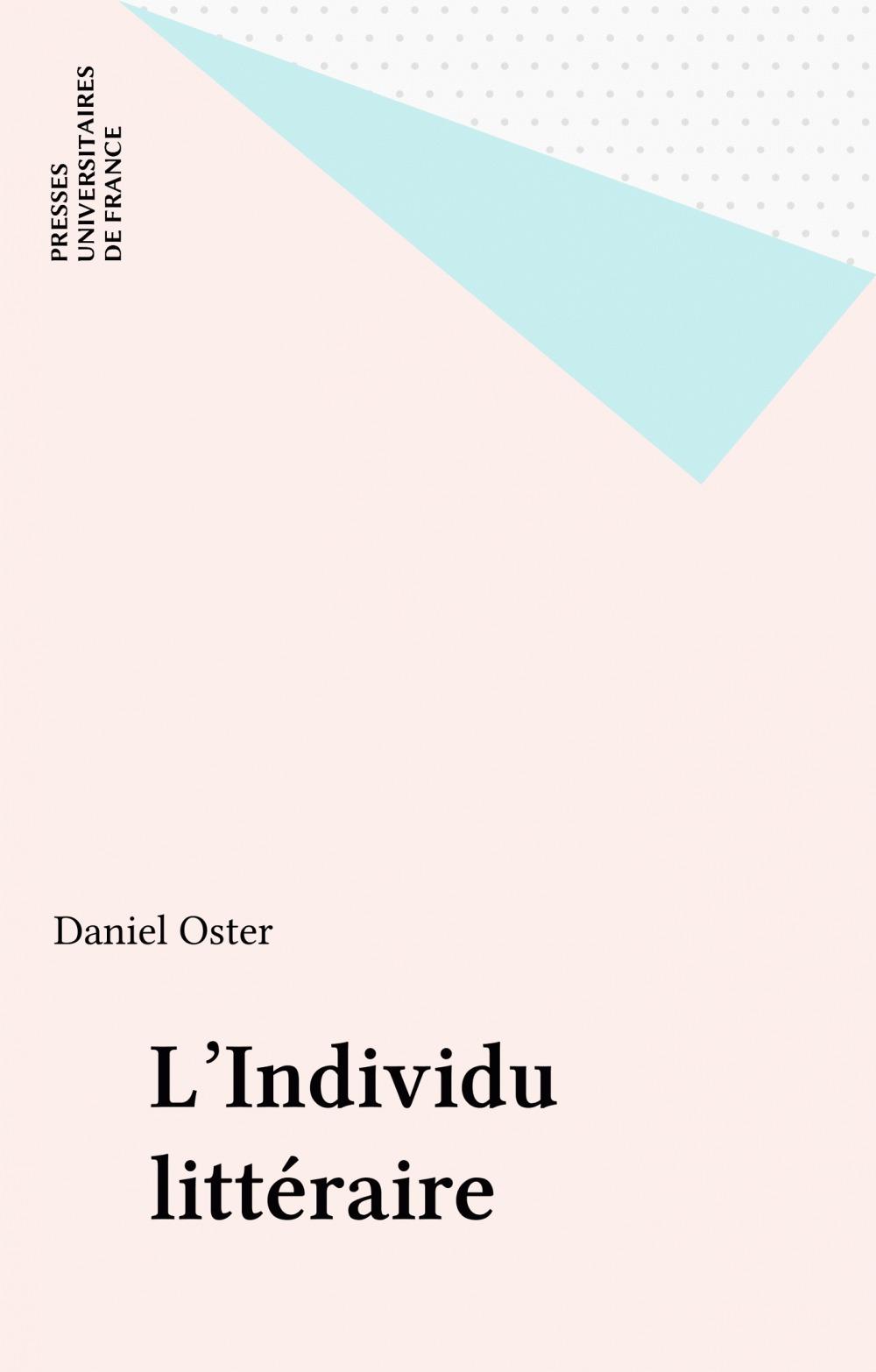 L'individu litteraire  - Daniel Oster