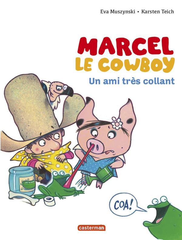Marcel le cowboy t.5 ; un amis très collant