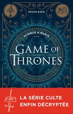 Vente Livre Numérique : Science & magie dans Game of Thrones  - Helen Keen