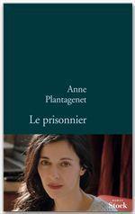 Vente Livre Numérique : Le prisonnier  - Anne Plantagenet