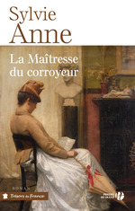 La maîtresse du corroyeur  - Sylvie Anne - Sylvie ANNE - Sylvie Anne