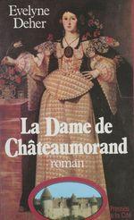 La Dame de Châteaumorand