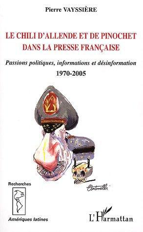 Le Chili d'Allende et de Pinochet dans la presse française
