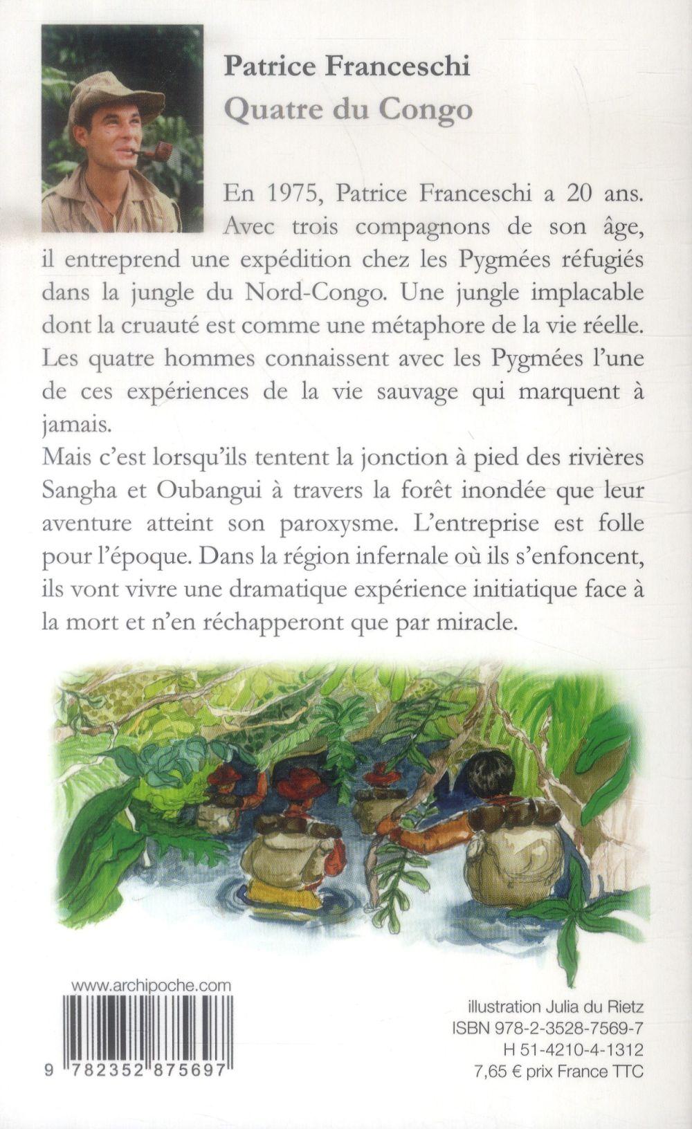 Quatre du Congo ; l'expédition initiatique