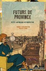 Vente Livre Numérique : Futurs de province  - Ouvrage COLLECTIF