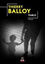 Vente Livre Numérique : Pablo  - Thierry Balloy