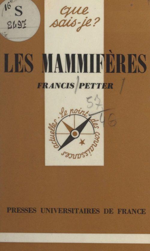 Les mammifères  - Francis Petter