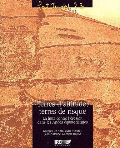 Terres d'altitude, terres de risques ; la lutte contre l'érosion dans les Andes équatoriennes