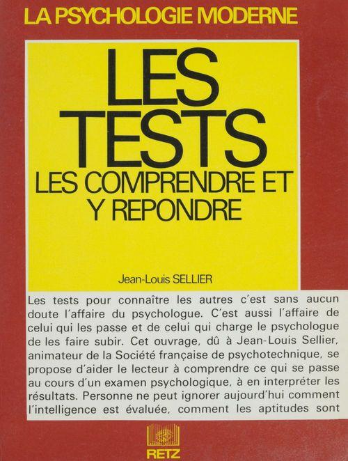 Les Tests : les comprendre et y répondre
