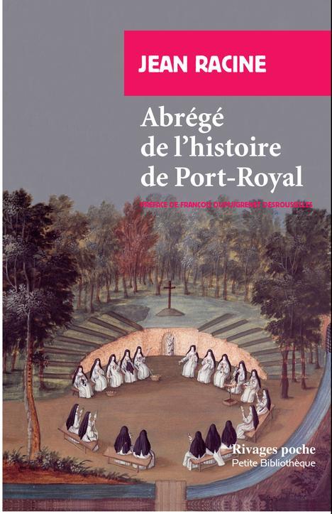 Abrégé de l'histoire de Port Royal