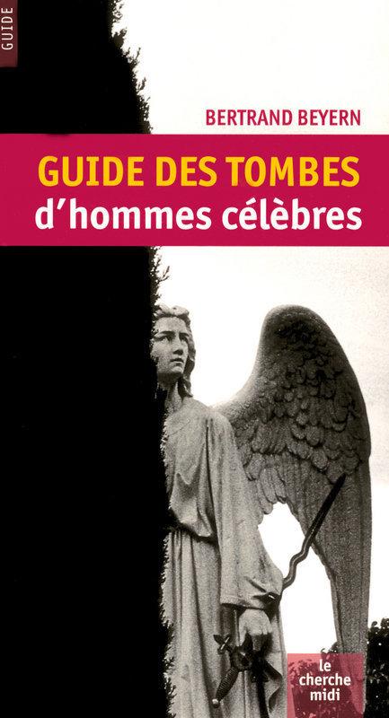 Guide des tombes d'hommes célèbres