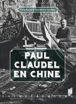 Paul Claudel en Chine