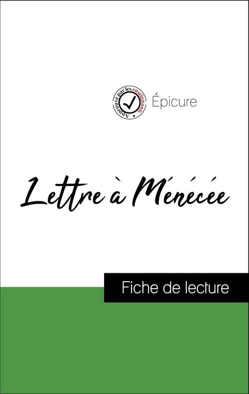 Analyse de l'oeuvre : Lettre à Ménécée (résumé et fiche de lecture plébiscités par les enseignants sur fichedelecture.fr)