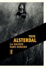 Vente EBooks : La maison sans miroirs  - Tove Alsterdal