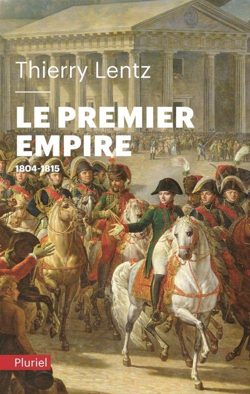le premier empire ; 1804-1815