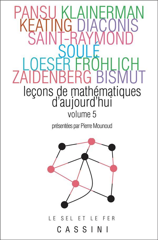 Leçons de mathématiques d'aujourd'hui t.5