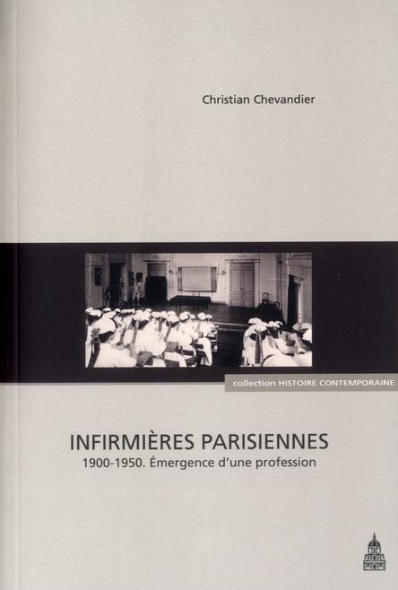 Infirmières parisiennes 1900-1950