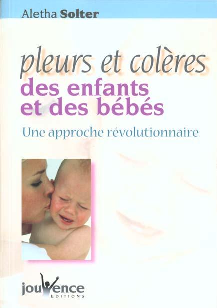 Pleurs Et Coleres Des Enfants Et Des Bebes N.114