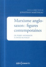 Marxisme anglo-saxon : figures contemporaines ; de perry anderson à david mcnally