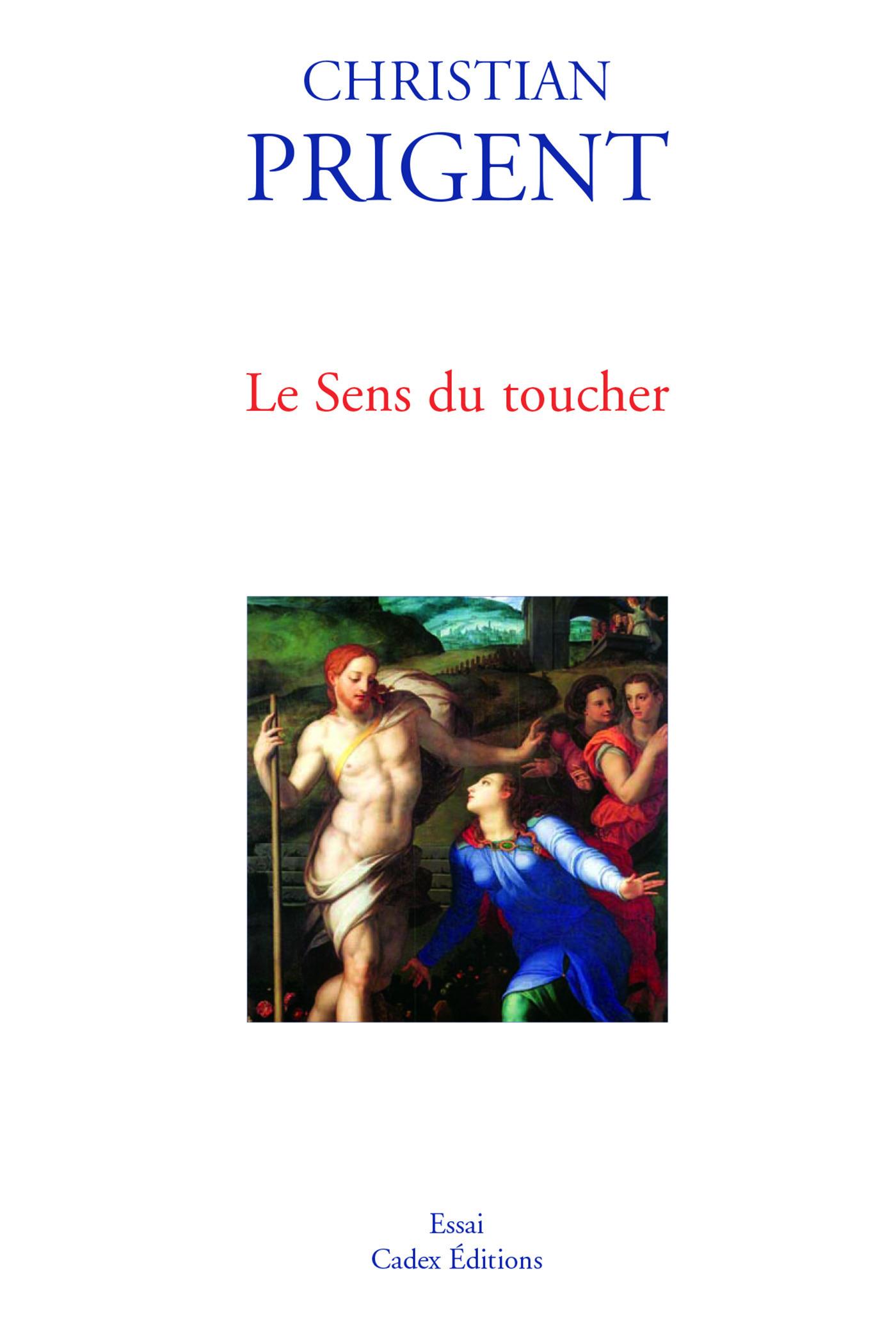 Vente EBooks : Le Sens du toucher  - Christian Prigent