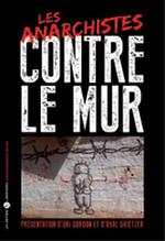 Couverture de Les anarchistes contre le mur
