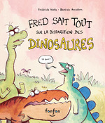 Vente AudioBook : Fred sait tout sur la disparition des dinosaures  - Frédérick Wolfe