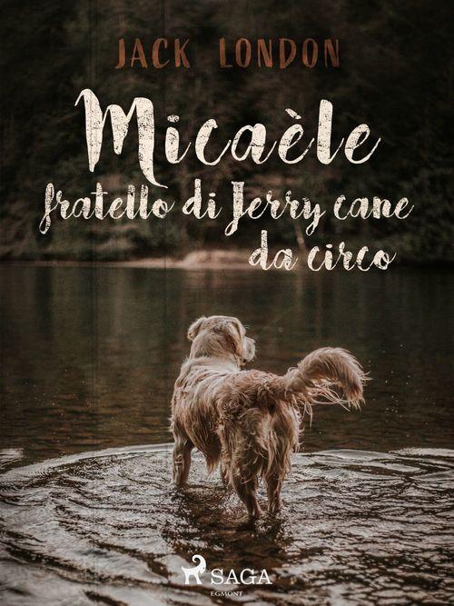 Micaèle fratello di Jerry cane da circo