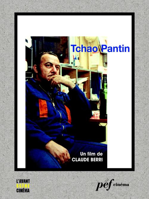 Tchao Pantin - Scénario du film