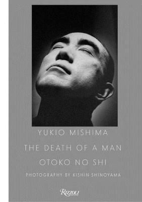 Kishin Shinoyama : the death of a man Otoko No Shi