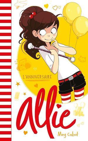 Allie t.5 ; l'anniversaire